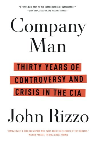 Book cover for: Company Man: Thirty Years of Controversy and Crisis in the CIA