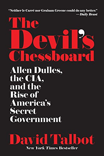 Book cover for: The Devil's Chessboard: Allen Dulles, the CIA, and the Rise of America's Secret Government