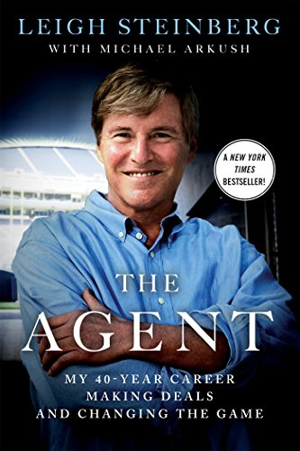 Book cover for: The Agent: My 40-Year Career Making Deals and Changing the Game